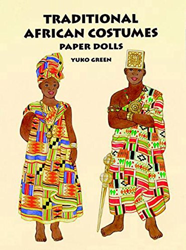 Search : Traditional African Costumes Paper Dolls (Dover Paper Dolls)