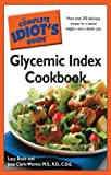 The Complete Idiot's Guide Glycemic Index Cookbook (Complete Idiot's Guides (Lifestyle Paperback))