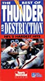 The Best of Thunder and Destruction - NFL's Hardest Hits [VHS]