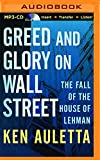 img - for Greed and Glory on Wall Street: The Fall of the House of Lehman book / textbook / text book