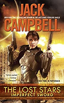 The Lost Stars: Imperfect Sword by [Campbell, Jack]