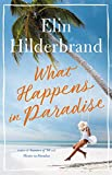 Book cover from What Happens in Paradise by Elin Hilderbrand