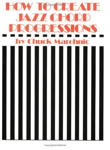 How To Create Jazz Chord Progressions Kindle Edition By Marohnic