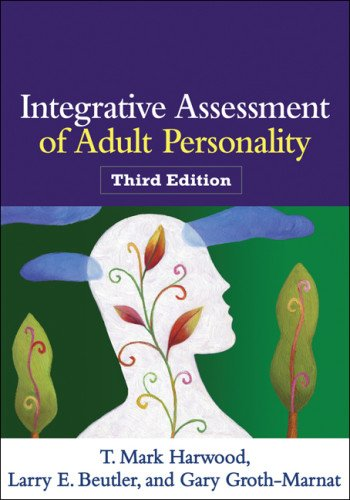 Integrative Assessment of Adult Personality, Third Edition [T. Mark Harwood Phd - Larry E. Beutler PhD - Gary Groth-Marnat PhD] (Tapa Blanda)