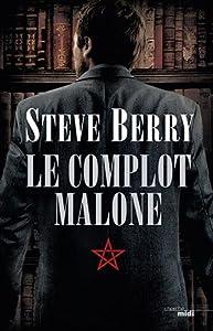 vignette de 'Le Complot Malone (Steve Berry)'