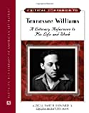 Critical Companion to Tennessee Williams (Facts on File Library of American Literature)