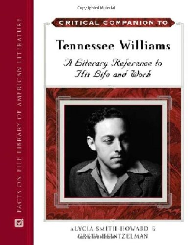 Critical Companion to Tennessee Williams (Facts on File Library of American Literature) by Brand: Facts on File