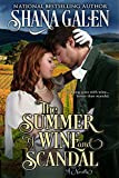 The Summer of Wine and Scandal