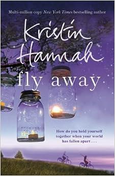 Book Fly Away by Kristin Hannah (2014-03-13)