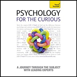 Psychology for the Curious: Teach Yourself