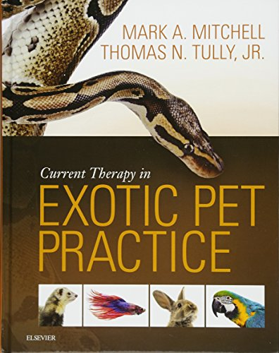 (Current Therapy in Exotic Pet Practice)
