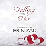 Falling into Her | Erin Zak