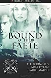 Bound to Their Faete (Beyond the Veil) (Volume 3)