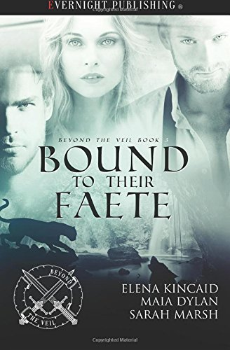 Bound to Their Faete (Beyond the Veil) (Volume 3) by Evernight Publishing