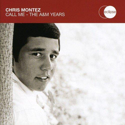 Chris Montez - The More I See YouCall Me - Zortam Music