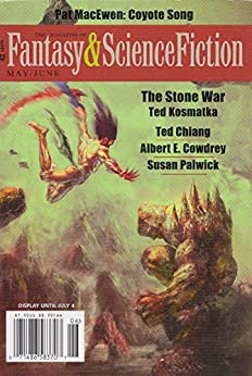 The Magazine of Fantasy & Science Fiction May/June 2016 by [Van Gelder, Gordon, de Lint, Charles, Hand, Elizabeth, Finlay, C.C., Cowdrey, Albert E., Larson, Rich, Chiang, Ted, Palwick, Susan, MacEwen, Pat, Di Filippo, Paul]