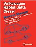 Volkswagen Rabbit, Jetta (A1) Diesel Service Manual: 1977, 1978, 1979, 1980, 1981, 1982, 1984, 1984