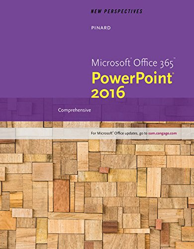 New Perspectives Microsoft Office 365 & PowerPoint 2016: Comprehensive, Loose-leaf Version
