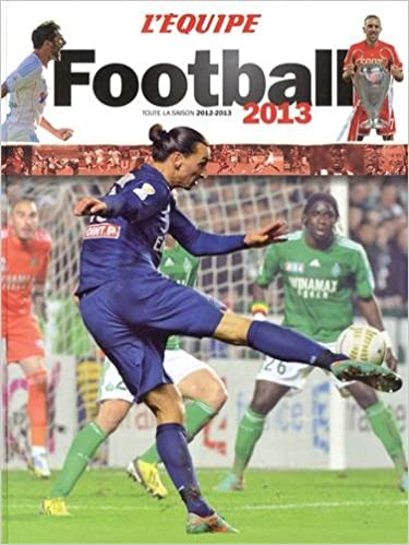 Amazon Fr L Equipe Football 2013 Collectif Livres