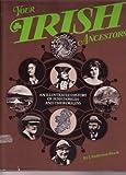 Your Irish Ancestors, J. Anderson Black, 084670028X