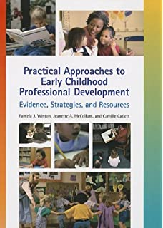 Advancing the early childhood profession naeyc standards and practical approaches to early childhood professional development evidence strategies and resources malvernweather Gallery