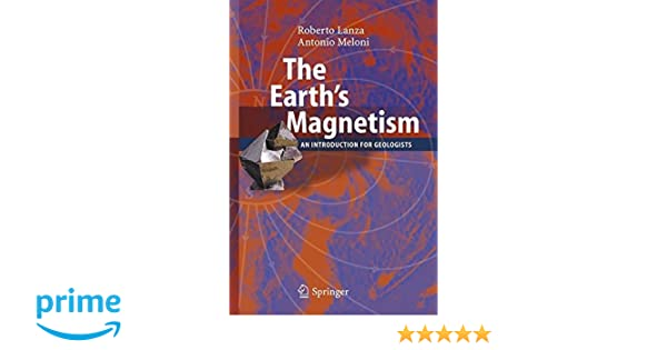 The Earths Magnetism: An Introduction for Geologists