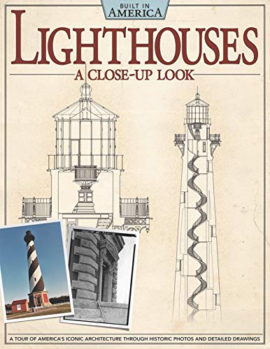 Lighthouses: A Close-Up Look: A Tour of America