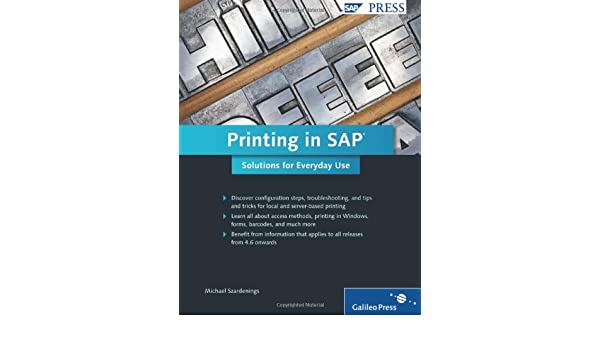 Printing in SAP: Solutions for Everyday Use: 9781592293964