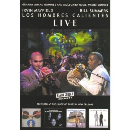 Los Hombres Calientes - Live at the House of Blues