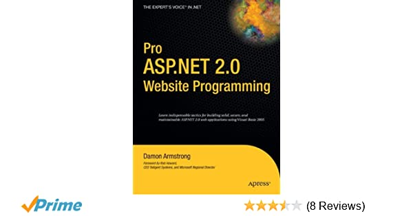 Pro ASPNET 20 Website Programming Damon Armstrong 9781590595466 Amazon Books
