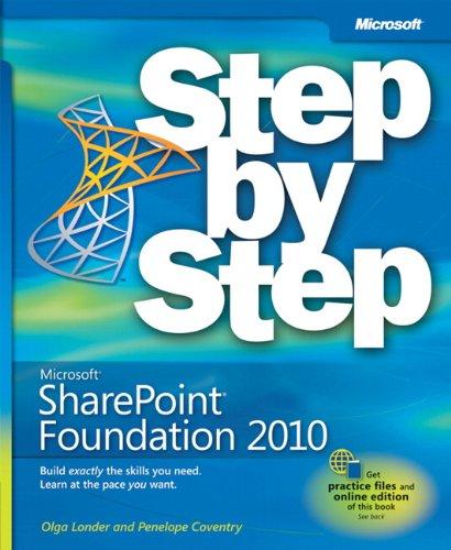Microsoft® SharePoint® Foundation 2010 Step by Step