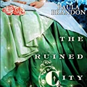 The Ruined City: Veiled Isles, Book 2 | Paula Brandon