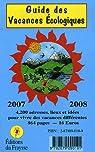 Guide des vacances écologiques (édition 2007-2008) par Lécuyer