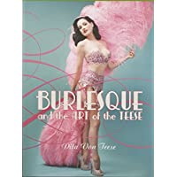 Burlesque and the Art of the Teese/Fetish and
