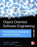 img - for Object-Oriented Software Engineering: Practical Software Development Using UML and Java by Timothy Christian Lethbridge (2004-12-01) book / textbook / text book