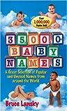 Thirty Five Thousand Plus Baby Names, Bruce Lansky, 0671519751