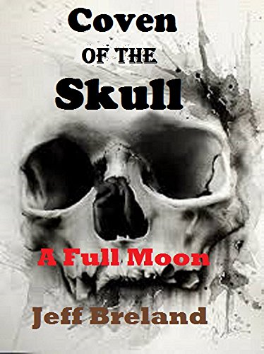 Coven of the Skull: A Full Moon