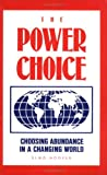 The Power Choice, Elmo Hooser, 0962826502