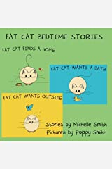 Fat Cat Bedtime Stories: Settle in and follow the adventures of Fat Cat (Fat Cat Books 1, 2, & 3) Paperback