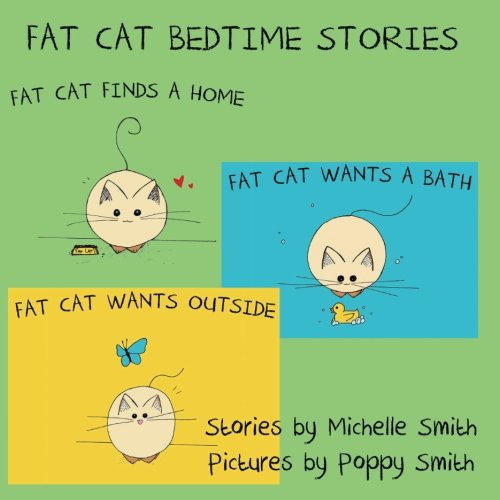 Fat Cat Bedtime Stories: Settle in and follow the adventures of Fat Cat (Fat Cat Books 1, 2, & - Slp Cat