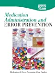 Preventing Medication Errors : Case Studies, ICN, Washington State, 0495817929