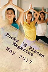 Books 'N Pieces Magazine: May 2017 Paperback