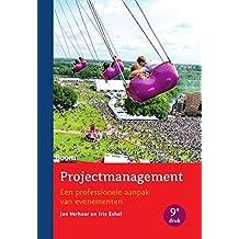 Projectmanagement: een professionele aanpak van evenementen