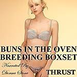 Buns in the Oven: Breeding Boxset | Thrust