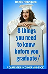 8 Things You Need To Know Before You Graduate