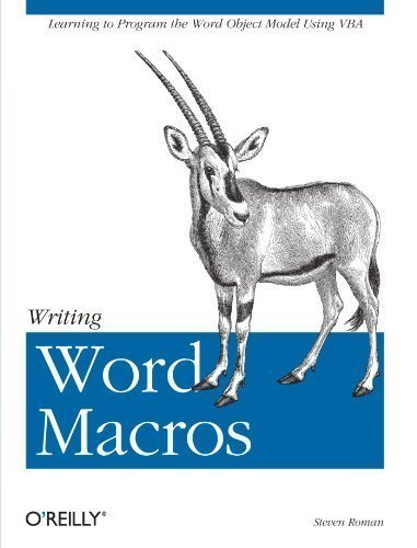 Writing Word Macros: An Introduction to Programming Word using VBA 2nd (second) Edition by Roman PhD, Steven published by O'Reilly Media (Cool Words Beginning With E)