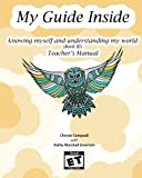 """My Guide Inside (Book III) Teacher's Manual: Secondary, Rated ET """"Every Teen"""""""