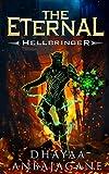 The Eternal: Hellbringer - A LitRPG Saga (World of Ga'em Book 5)