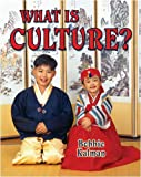 What Is Culture?, Bobbie Kalman, 0778746356