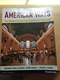 American Ways an Introduction to American Culture, , 0134089863